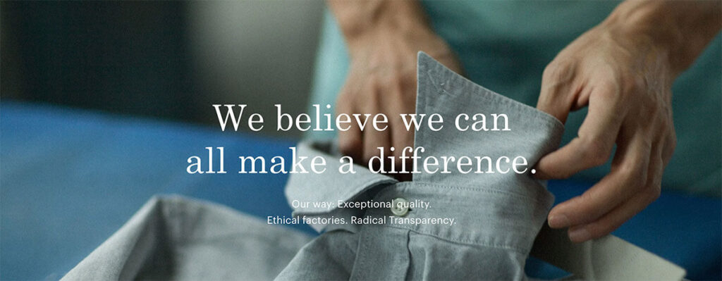 Everlane, an ethical clothing line, believes they can make a difference.